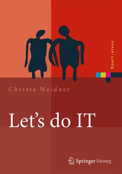 Let's do IT von Weidner,  Christa