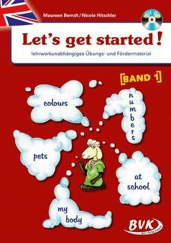 Let's get started! Band 1 (inkl. CD) von Berndt,  Maureen, Hitschler,  Nicole