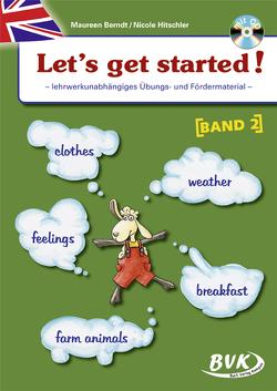 Let's get started! Band 2 (inkl. CD) von Berndt,  Maureen, Hitschler,  Nicole