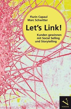 Let's Link! von Capaul,  Flurin, Schwitter,  Marc