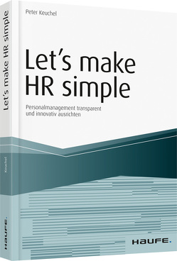 Let`s make HR simple von Keuchel,  Peter