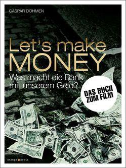 Let's make MONEY von Dohmen,  Caspar
