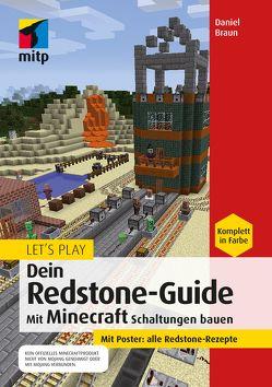 Let´s Play. Dein Redstone-Guide von Braun,  Daniel