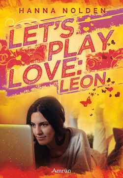Let´s play love: Leon von Nolden,  Hanna
