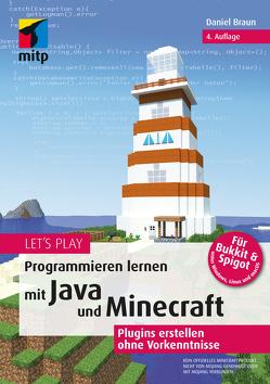 Let's Play.Programmieren lernen mit Java und Minecraft von Braun,  Daniel