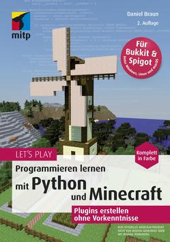 Let's Play. Programmieren lernen mit Python und Minecraft von Braun,  Daniel