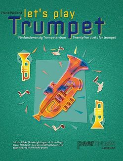 Let's Play Trumpet von Peermusic, Weiland,  Frank