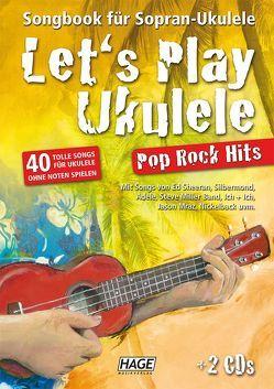 Let's Play Ukulele Pop Rock Hits (mit 2 CDs) von Hage,  Helmut