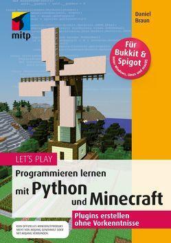Let's PlayProgrammieren lernen mit Python und Minecraft von Braun,  Daniel