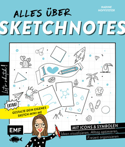 Let's sketch! Alles über Sketchnotes – Mit Icons und Symbolen Ideen visualisieren, Alltag optimieren, Freizeit organisieren von Hoffsteter,  Nadine