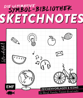 Let's sketch! Sketchnotes – Die ultimative Symbol-Bibliothek