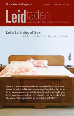Let's talk about sex – auch in Zeiten von Trauer und Leid von Brathuhn,  Sylvia, Bürgi,  Dorothee