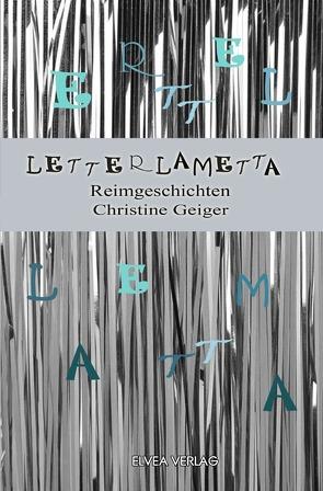 Letterlametta von Geiger,  Christine, Verlag,  Elvea