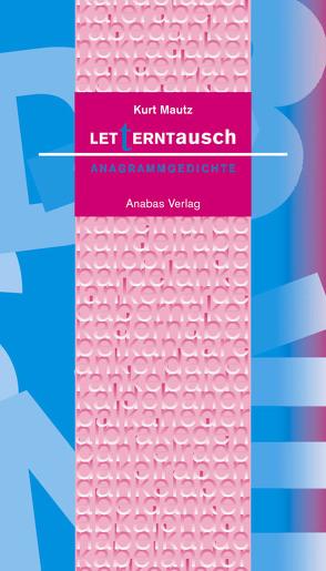 Letterntausch von Mautz,  Kurt