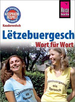 Lëtzebuergesch – Wort für Wort (für Luxemburg) von Remus,  Joscha