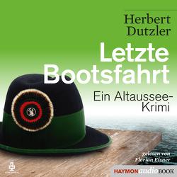 Letzte Bootsfahrt von Dutzler,  Herbert, Eisner,  Florian