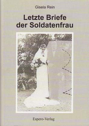 Letzte Briefe der Soldatenfrau von Rein,  Gisela