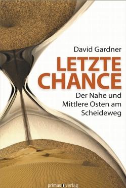 Letzte Chance von Gardner,  David, Schneider,  Regina