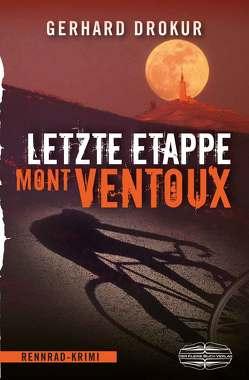 Letzte Etappe Mont Ventoux von Drokur,  Gerhard