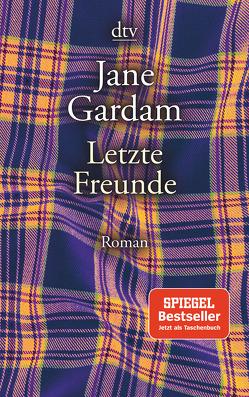 Letzte Freunde von Bogdan,  Isabel, Gardam,  Jane