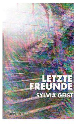 Letzte Freunde von Geist,  Sylvia