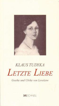Letzte Liebe von Tudyka,  Klaus