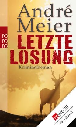 Letzte Losung von Meier,  Andre