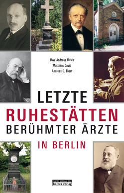 Letzte Ruhestätten von David,  Matthias, Ebert,  Andreas D., Ulrich,  Uwe Andreas