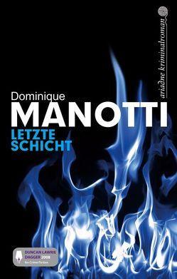 Letzte Schicht von Manotti,  Dominique, Stephani,  Andrea