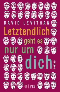 Letztendlich geht es nur um dich von Levithan,  David, Tichy,  Martina