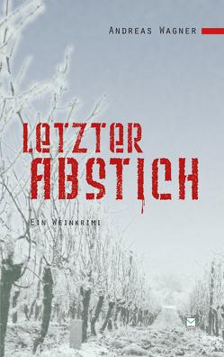 Letzter Abstich von Wagner,  Andreas