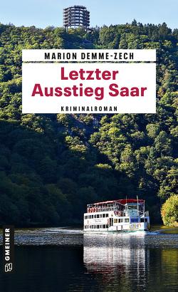 Letzter Ausstieg Saar von Demme-Zech,  Marion