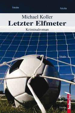 Letzter Elfmeter von Koller,  Michael