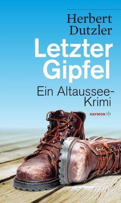 Letzter Gipfel von Dutzler,  Herbert