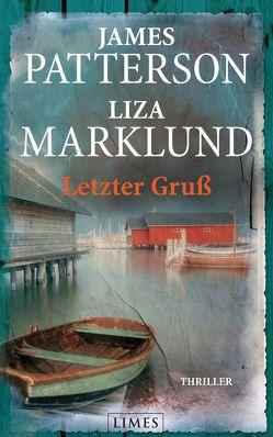 Letzter Gruß von Lendt,  Dagmar, Marklund,  Liza, Patterson,  James, von Canal,  Anne
