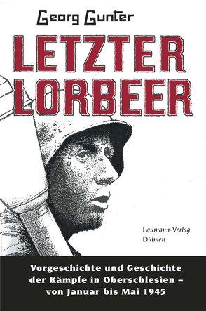 Letzter Lorbeer von Gunter,  Georg