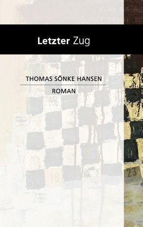 Letzter Zug von Hansen,  Thomas Sönke