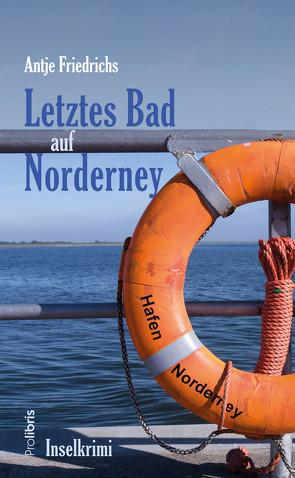 Letztes Bad auf Norderney von Friedrichs,  Antje