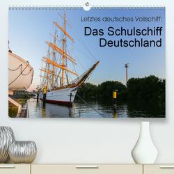 Letztes deutsches Vollschiff: Das Schulschiff Deutschland (Premium, hochwertiger DIN A2 Wandkalender 2020, Kunstdruck in Hochglanz) von rsiemer
