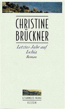 Letztes Jahr auf Ischia von Brückner,  Christine