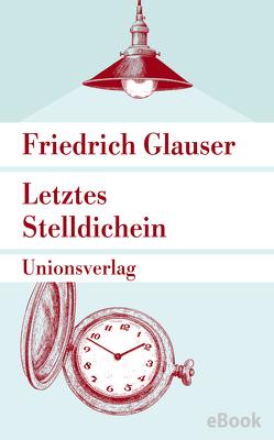 Letztes Stelldichein von Glauser,  Friedrich