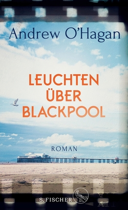Leuchten über Blackpool von Grube,  Anette, O'Hagan,  Andrew