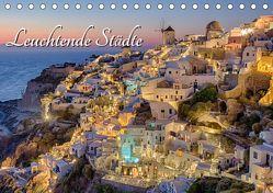 Leuchtende Städte (Tischkalender 2019 DIN A5 quer) von Klinder,  Thomas