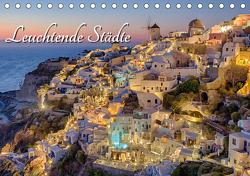 Leuchtende Städte (Tischkalender 2021 DIN A5 quer) von Klinder,  Thomas