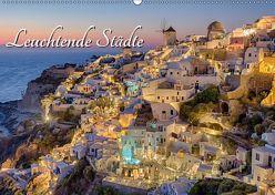 Leuchtende Städte (Wandkalender 2019 DIN A2 quer) von Klinder,  Thomas