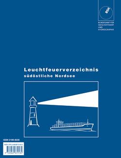 Leuchtfeuerverzeichnis / Südöstliche Nordsee von Bundesamt für Seeschifffahrt und Hydrographie