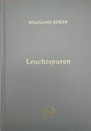 Leuchtspuren von Böker,  Wolfgang
