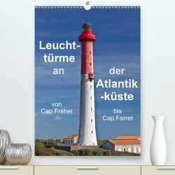 Leuchttürme an der Atlantikküste (Premium, hochwertiger DIN A2 Wandkalender 2020, Kunstdruck in Hochglanz) von Benoît,  Etienne