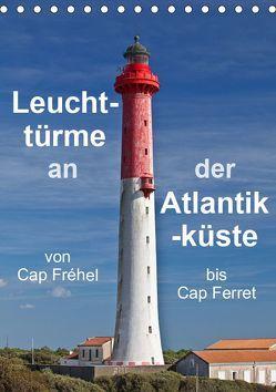 Leuchttürme an der Atlantikküste (Tischkalender 2019 DIN A5 hoch) von Benoît,  Etienne