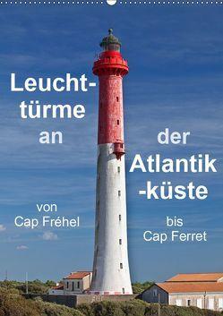 Leuchttürme an der Atlantikküste (Wandkalender 2019 DIN A2 hoch) von Benoît,  Etienne